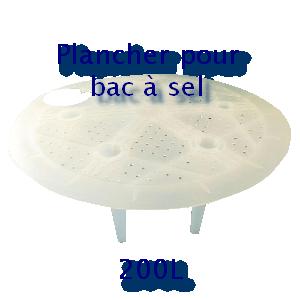Plancher pour bac à sel 200L